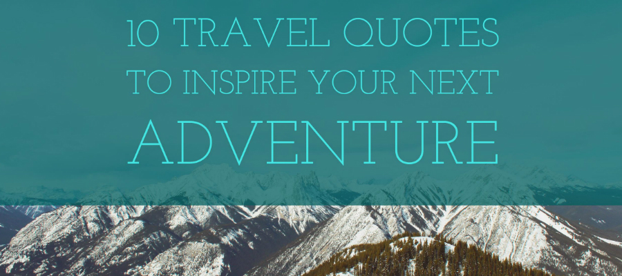 10 travel quotes