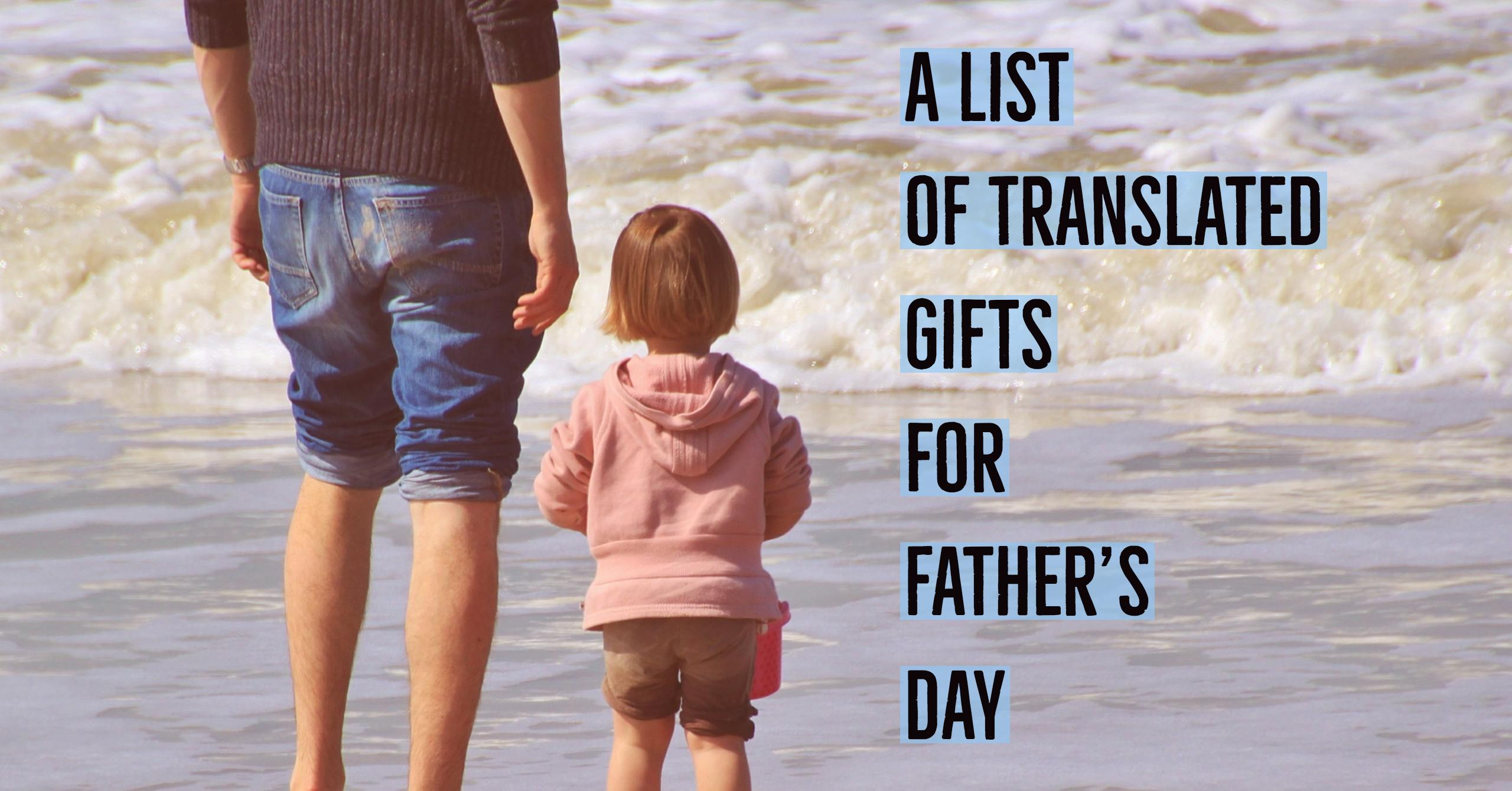translated father's day gifts